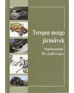 Terepen mozgó járművek - Dr. Laib Lajos