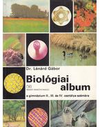 Biológiai album - Dr. Lénárd Gábor