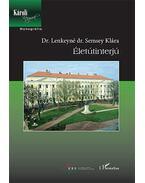 Életútinterjú - Dr. Lenkeyné dr. Semsey Klára
