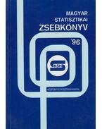 Magyar statisztikai zsebkönyv 1996 - Dr. Ligeti Csák