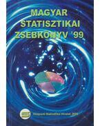 Magyar statisztikai zsebkönyv '99 - Dr. Ligeti Csák