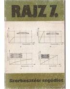 Rajz 7. - Szerkesztési segédlet + Melléklet tűrés- és illesztésrendszer táblázatai - Dr. Magyar Sándor