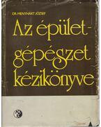 Az épületgépészet kézikönyve - Dr. Menyhárt József