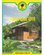 A hétvégi kertész könyve - Dr. Merényi Károly