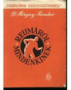 Reumáról mindenkinek - Dr. Mirgay Sándor