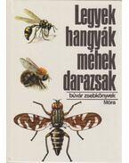 Legyek, hangyák, méhek, darazsak - Dr. Móczár László