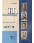 Irodalom II. - Dr. Mohácsy Károly