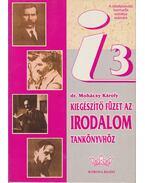 Kiegészítő füzet az irodalom tankönyvhöz - Dr. Mohácsy Károly