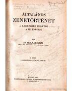 Általános zenetörténet I. kötet - Dr. Molnár Géza