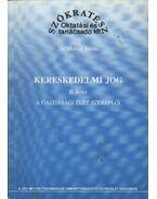 Kereskedelmi jog II. kötet - Dr. Molnár István