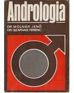 Andrológia - Dr. Molnár Jenő, Dr. Szarvas Ferenc