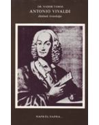 Antonio Vivaldi életének krónikája - Dr. Nádor Tamás