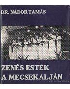 Zenés esték a Mecsekalján - Dr. Nádor Tamás