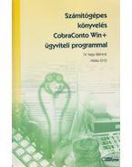 Számítógépes könyvelés CobraConto Win+ ügyviteli programmal - Dr. Nagy Bálintné, Misley Ernő