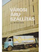 Városi áruszállítás - Dr. Nagy Ervin