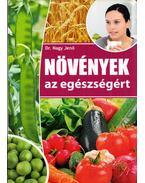 Növények az egészségért - Dr. Nagy Jenő