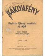 Fáklyafény - Baptista ifjúsági munkánk új útjai - Dr. Nagy József