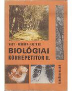 Biológiai korrepetitor II. - Dr. Nagy Mária, Perendy Mária dr., Dr. Fazekas György