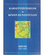Karsztvízvédelem a Közép-Dunántúlon - Dr. Nagy Zsigmond (fel.szerk.)