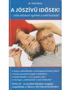 A jószívű idősek! - Dr. Niels Hertz
