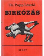 Birkózás - Dr. Papp László