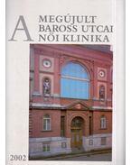 A megújult Baross utcai Női Klinika - Dr. Papp Zoltán