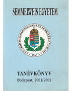 Semmelweis Egyetem Tanévkönyv 2001/2002 - Dr. Papp Zoltán