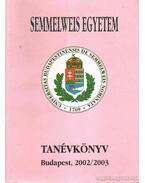 Semmelweis Egyetem Tanévkönyv 2002/2003 - Dr. Papp Zoltán