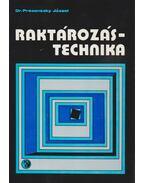 Raktározástechnika (dedikált) - Dr. Prezenszky József