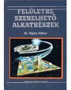 Felületre szerelhető alkatrészek - Dr. Ripka Gábor