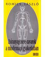Zsíranyagcsere-zavarok a mindennapi gyakorlatban - Dr. Romics László