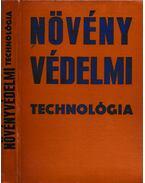 Növényvédelmi technológia - Dr. Sándor Ferenc (szerk.)