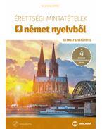 Érettségi mintatételek német nyelvből - 50 emelt szintű tétel - CD-melléklettel - Dr. Scheibl György