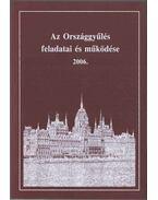 Az Országgyűlés feladatai és működése 2006 - Dr. Soltész István