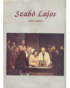 Szabó Lajos (1927-1995) (dedikált) - Dr. Soós Gyula, Szabó Lajosné