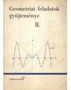 Geometriai feladatok gyűjteménye II. - Dr. Soós Paula, Czapári Endre