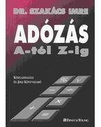 Adózás A-tól Z-ig - Dr. Szakács Imre