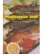 Mediterrán ízek - Dr. Szakács Imre
