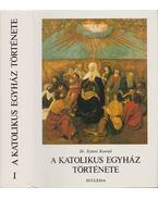 A katolikus egyház története I. - Dr. Szántó Konrád