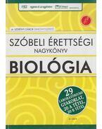 A kétszintű szóbeli biológia érettségi kézikönyve - Dr. Szerényi Gábor