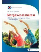 Mozgás és diabétesz - Miért és hogyan mozogjanak a cukorbetegek? - Dr. Takács Éva Judit