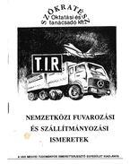 Nemzetközi fuvarozási és szállítmányozási ismeretek - Dr. Tátrai Anna