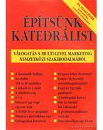 Építsünk katedrálist - Dr. Telkes József