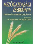 Mezőgazdasági zsebkönyv - Dr. Vajdai Imre, Dr. Bujáki Gábor