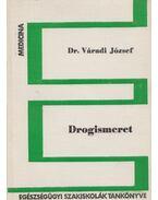 Drogismeret - Dr. Váradi József