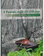 A Pannon régió élő öröksége - Dr. Varga Zoltán