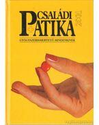 Családi patika 2001 - Dr. Varró Mihály, Dr. Varróné Baditz Márta