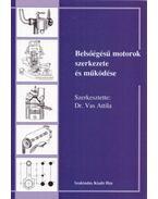 Belsőégésű motorok szerkezete és működése - Dr. Vas Attila