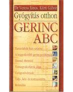Gerinc ABC - Gyógyítás otthon - Dr. Veress János, Kürti Gábor