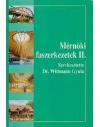 Mérnöki faszerkezetek II. - Dr. Wittmann Gyula